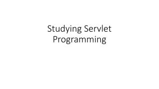 Servlets and  Web Applications WARs