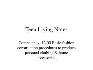Teen Living Notes