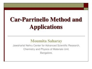 Car-Parrinello Method and Applications