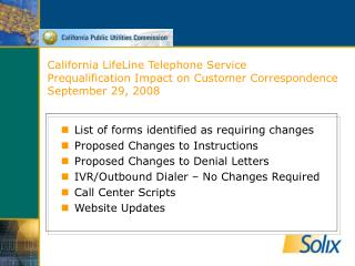 California LifeLine Telephone Service Prequalification Impact on Customer Correspondence September 29, 2008