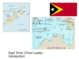 East Timor (Timor-Leste) : Introduction