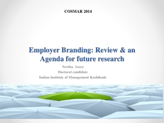 Employer Branding: Review & an Agenda for future research