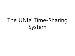 The UNIX Time-Sharing System