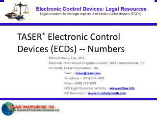 TASER ®  Electronic Control Devices (ECDs) -- Numbers