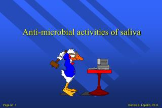 Anti-microbial activities of saliva