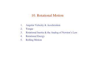 10. Rotational Motion