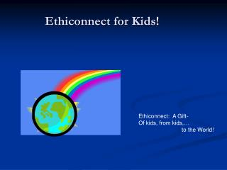 Ethiconnect for Kids!