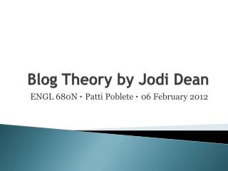 Blog Theory by Jodi Dean