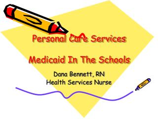 Personal Care Services Medicaid In The Schools