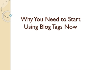 Why You Need to Start Using Blog Tags NowUsing Blog Tags Now