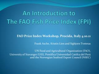 An Introduction to The FAO Fish Price Index FPI