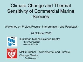 Climate Change and Thermal Sensitivity of Commercial Marine Species