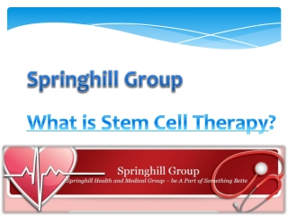 Springhill Medical Group-What is Stem Cell Therapy?