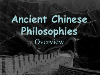 Ancient Chinese Philosophies Overview