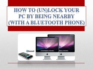 How to (UN)Lock PC using Mobile Phone