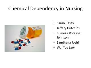 Chemical Dependency in Nursing