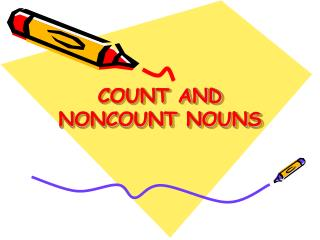 COUNT AND NONCOUNT NOUNS