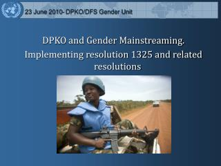 23 June 2010- DPKO/DFS Gender Unit
