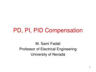 PD, PI, PID Compensation