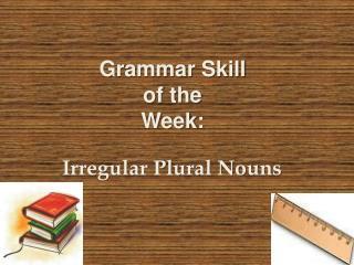 Grammar Skill of the Week: