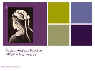 """Textual Analysis Practice """"Alice"""" – Anonymous"""