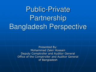 Public-Private Partnership Bangladesh Perspective