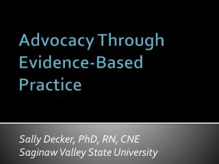 Advocacy Through Evidence-Based Practice