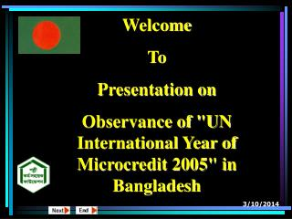 "Welcome To Presentation on Observance of ""UN International Year of Microcredit 2005"" in Bangladesh"