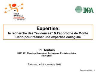 """Expertise:  la recherche des """"évidences"""" & l'approche de Monte Carlo pour réaliser une expertise collégiale"""