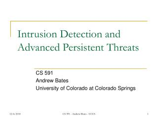 Intrusion Detection and Advanced Persistent Threats