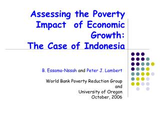 Assessing the Poverty Impact  of Economic Growth: The Case of Indonesia