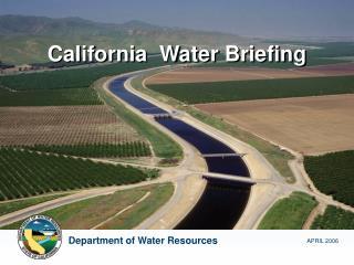 California Water Briefing