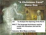A Christmas Carol Stave One