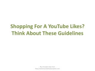 Shopping For A YouTube Likes? Think About These Guidelines
