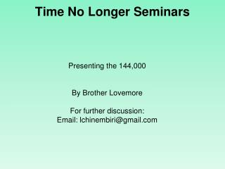 Time No Longer Seminars