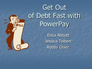 Get  Out  of  Debt Fast with  PowerPay