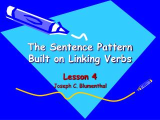 The Sentence Pattern Built on Linking Verbs