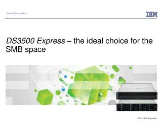 DS3500 Express  – the ideal choice for the SMB space