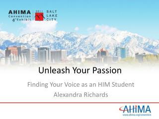Unleash Your Passion