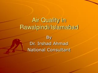 Air Quality in Rawalpindi/Islamabad