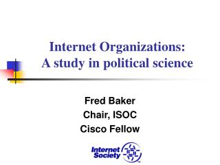 Internet Organizations: A study in political science
