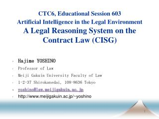 CTC6, Educational Session 603 Artificial Intelligence in the Legal Environment  A Legal Reasoning System on the Contract