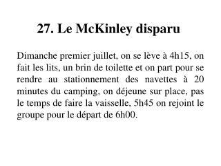 27. Le McKinley disparu