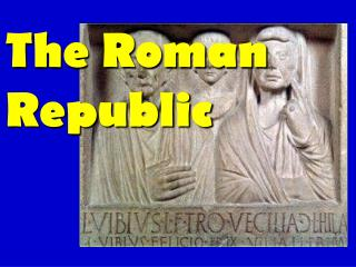 The Roman Republic