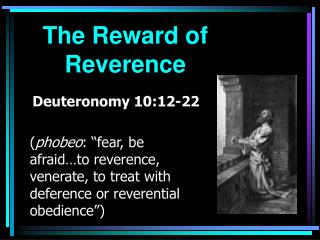 The Reward of Reverence
