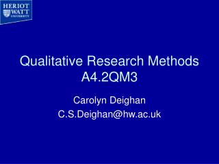 Qualitative Research Methods A4.2QM3