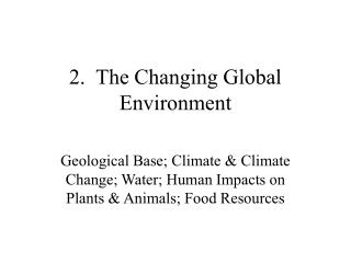 2.  The Changing Global Environment