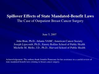 Spillover Effects of State Mandated-Benefit Laws The Case of Outpatient Breast Cancer Surgery