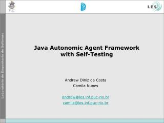Java Autonomic Agent Framework  with Self-Testing