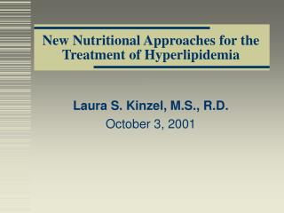 New Nutritional Approaches for the Treatment of Hyperlipidemia